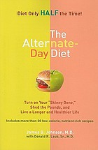The alternate-day diet : turn on your