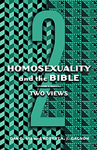Homosexuality and the Bible : two views