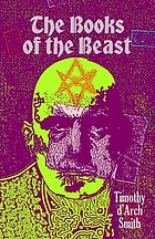 Books of the beast : essays on Aleister Crowley, Montague Summers, Francis Barrett and others