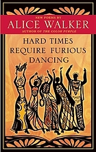 Hard times require furious dancing : new poems