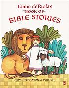 Tomie dePaola's book of Bible stories : New International version.