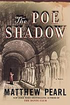 The Poe shadow : a novel