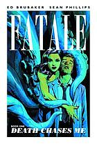 Fatale. Book 1, Death chases me