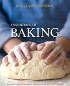 Essentials of baking : recipes and techniques for successful home baking