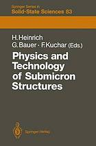 Physics and technology of submicron structures : proceedings of the fifth international winter school, Mauterndorf, Austria, February 22-26, 1988