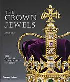 The crown jewels : the official illustrated history