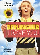 Berlinguer : I love you