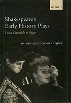Shakespeare's early history plays : from chronicle to stage