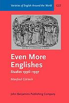Even more Englishes : studies 1996-1997