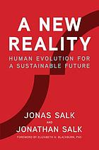 A new reality : human evolution for a sustainable future