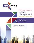 Your office getting started with project management using microsoft(r) project 2016