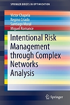 Intentional risk management through complex networks analysis