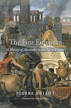The first European : a history of Alexander in the age of empire