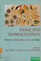 Image and representation : stories of Muslim lives in India