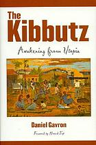 The kibbutz : awakening from Utopia