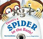 There's a spider in the bath!