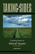 Taking sides : clashing views on moral issues