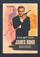 James Bond movie posters : the official 007 collection