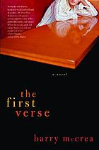 The first verse : a novel