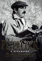 Peter Cook : a biography