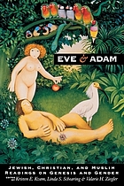 Eve and Adam : Jewish, Christian, and Muslim readings on Genesis and gender
