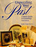 Unpuzzling your past : a basic guide to genealogy