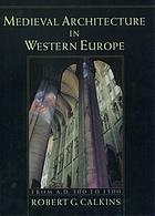 Medieval architecture in Western Europe : from A.D. 300 to 1500