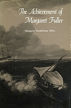 The achievement of Margaret Fuller