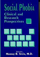 Social phobia : clinical and research perspectives