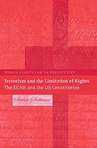 Terrorism and the limitation of rights : the ECHR and the US constitution