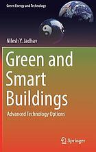 Green and smart buildings : advanced technology options