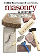 Better homes and gardens masonry & concrete : step-by-step.