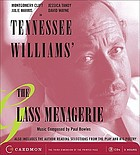 Tennessee Williams' The glass menagerie : also includes the author reading selections from the play and his poetry