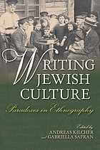 Writing Jewish culture : paradoxes in ethnography