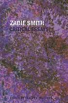 Zadie Smith : critical essays