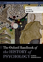 The Oxford handbook of the history of psychology : global perspectives