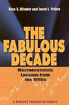 The fabulous decade : macroeconomic lessons from the 1990s