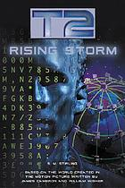 T2 : rising storm
