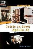 Crisis in space : Apollo 13