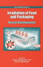 Irradiation of food and packaging : recent developments
