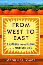 From west to east : California and the making of the American mind