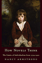 How novels think : the limits of British individualism from 1719-1900