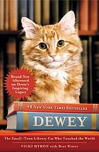 Dewey : a small-town library cat who touched the world