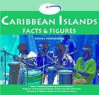 Caribbean islands : facts and figures