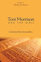 Toni Morrison and the Bible : contested intertextualities
