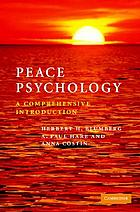 Peace psychology : a comprehensive introduction