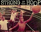 Strong to the hoop