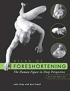 Atlas of foreshortening : the human figure in deep perspective