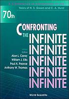 Confronting the infinite : University of Adelaide, Adelaide, Australia, February 14-17, 1994