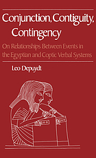 Conjunction, contiguity, contingency : on relationships between events in the Egyptian and Coptic verbal systems